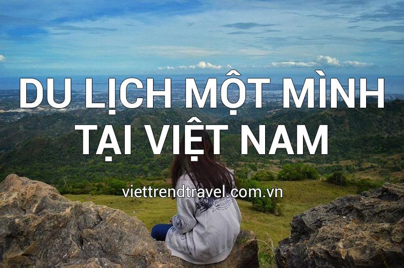 du-lich-mot-minh-tai-viet-nam-1