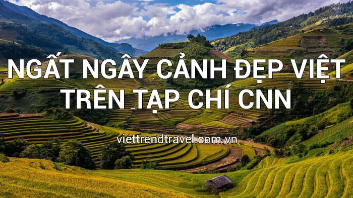 ngat-ngay-canh-dep-viet-nam-len-trang-tin-cnn