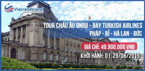 tour-du-lich-chau-au-phap-bi-ha-lan-duc-9n8d-khoi-hanh-29-06-2019-bay-turkish-airlines