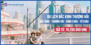 du-lich-bac-kinh-thuong-hai-hang-chau-to-chau-tu-ha-noi-vietrend-travel