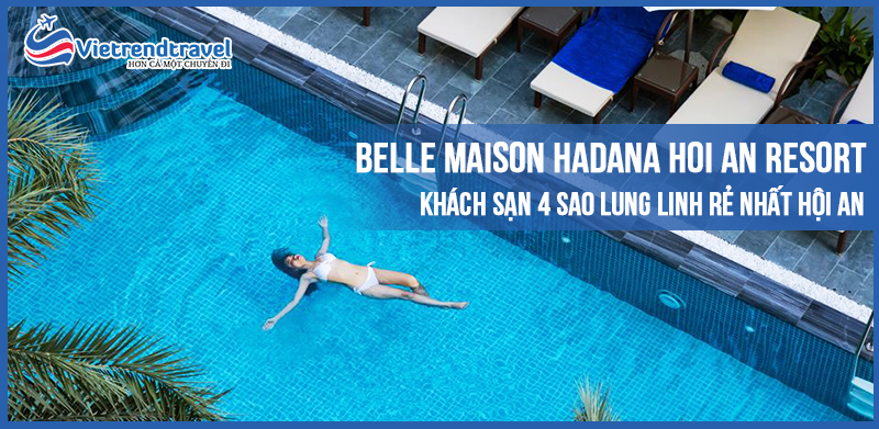 belle-maison-dalla-hoi-an-resort-vietrend-travel