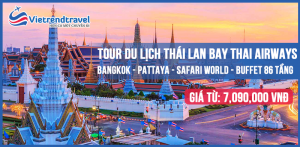 du-lich-thai-lan-bangkok-pattaya-safari-world-buffet-86-tang-vietrend-travel