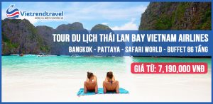 du-lich-thai-lan-cao-cap-5n4d-bay-vietnam-airlines-vietrend-travel