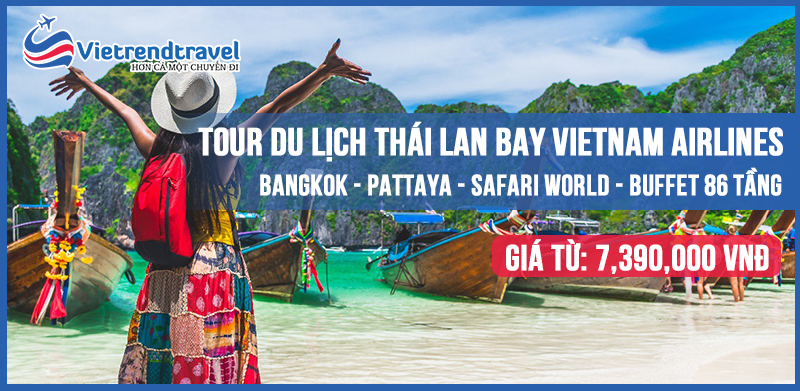 du-lich-thai-lan-cao-cap-bay-vietnam-airlines-vietrend-travel
