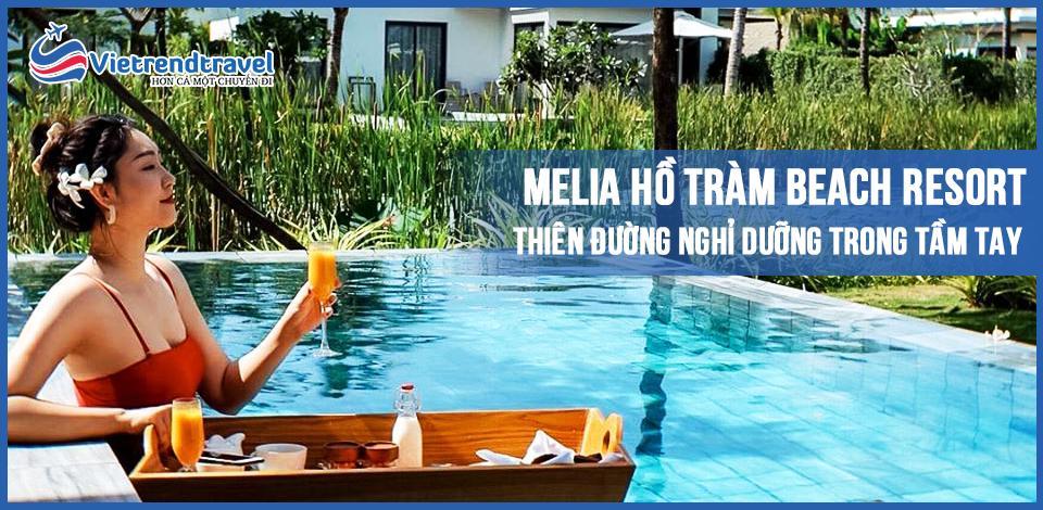 melia-ho-tram-beach-resort-thien-duong-nghi-duong-trong-tam-tay