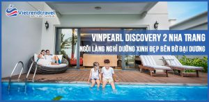 vinpearl-discovery-2-nha-trang-vietrend