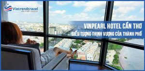 vinpearl-hotel-can-tho-vietrend