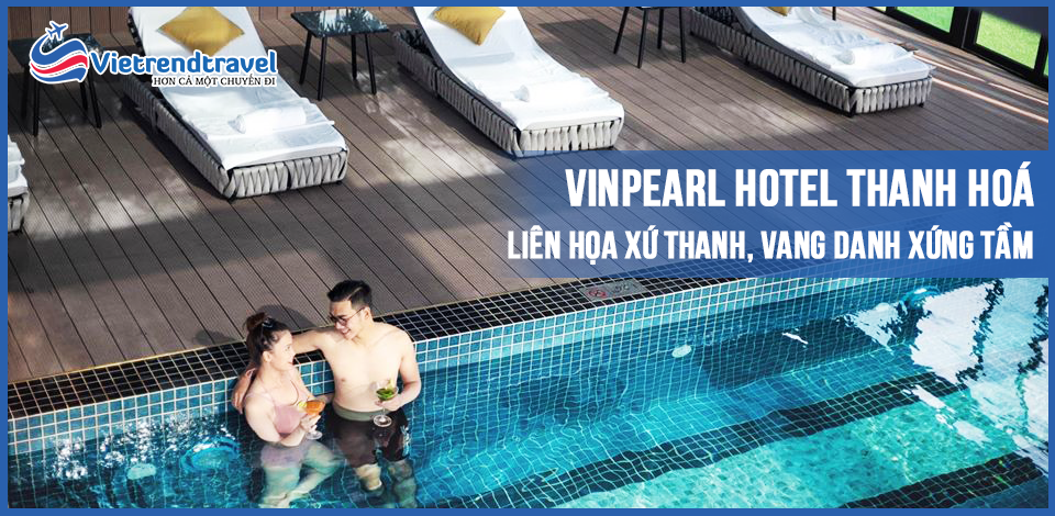 vinpearl-hotel-thanh-hoa-vietrend